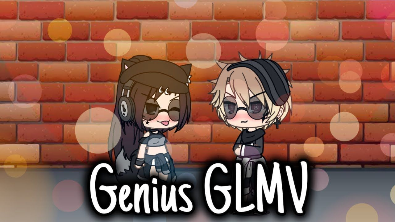 Genius Glmv Gacha Life With Images Original Song Genius Songs