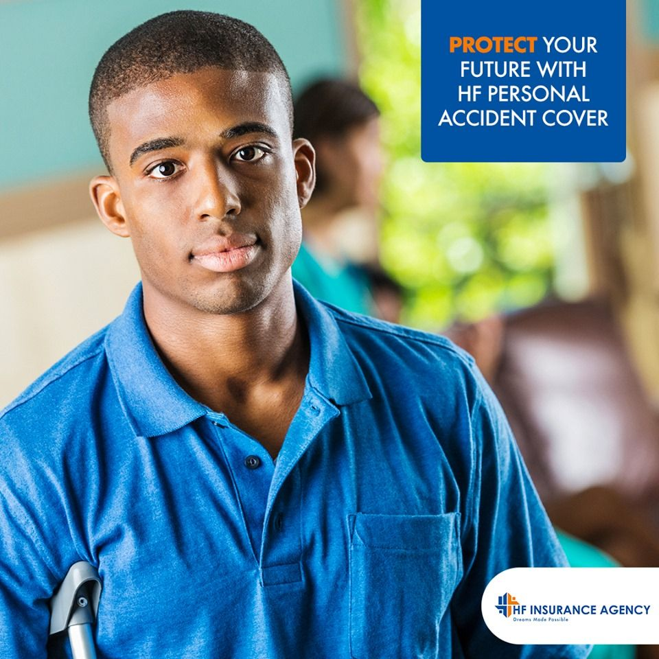 Protect yourself from the effects of accidents. With HF