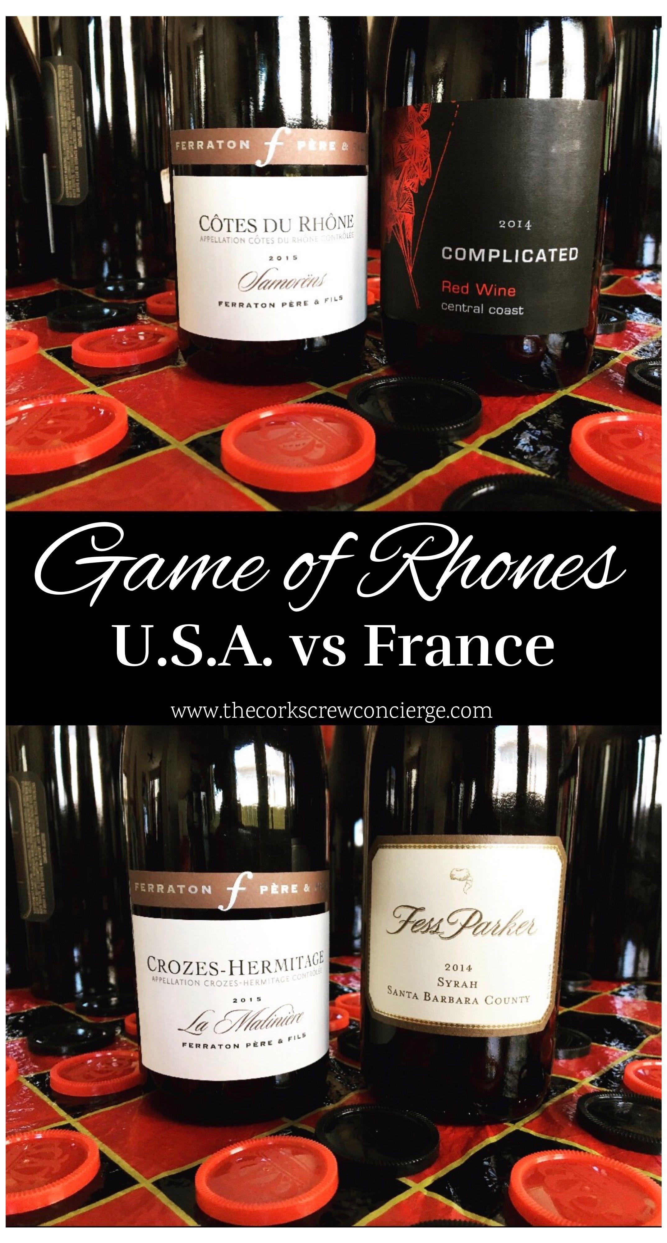Game Of Rhones Usa Vs France The Corkscrew Concierge Wine Bottle Rhone France