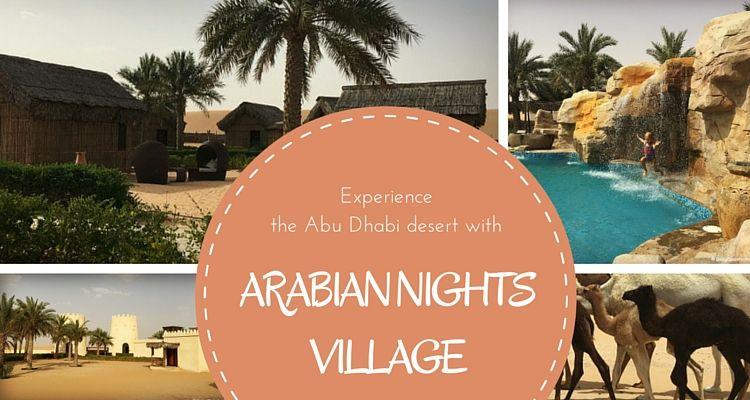 Arabian Nights Village Abu Dhabi - Family Desert Retreat