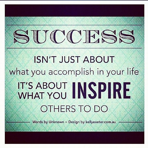 None Of Us Know The Positive Impact We May Have On Someone's Life Simple Quotes About Inspiring Others