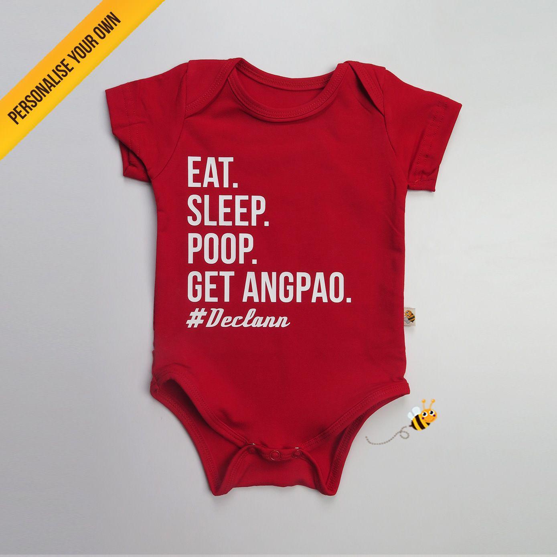 7c71116bb7 Chinese New Year Eat Sleep Poop Get AngPao Baby and Kid Romper Onesie Tshirt