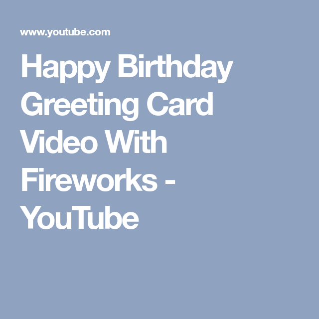Happy Birthday Greeting Card Video With Fireworks