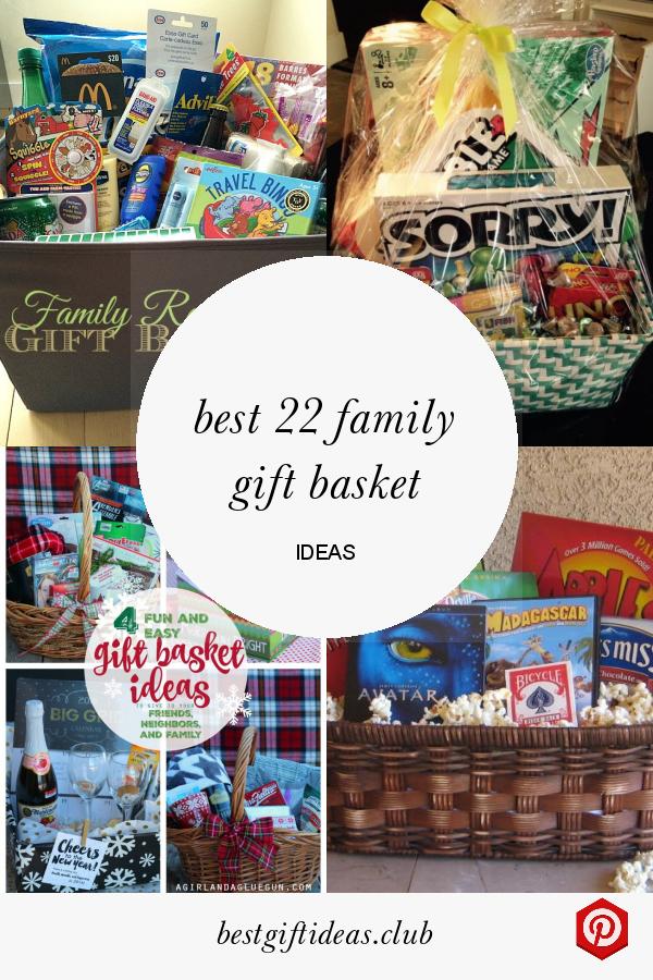 Best 22 Family Gift Basket Ideas In 2020 Family Gift Baskets Kids Gift Baskets Christmas Gift Baskets Diy