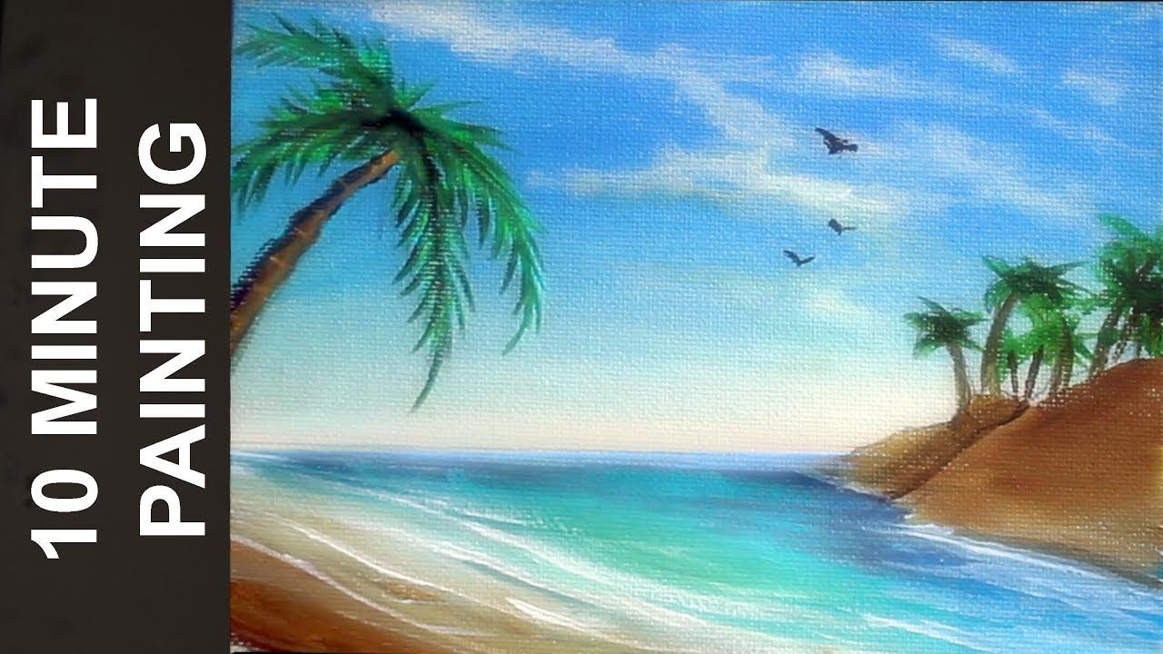 Painting A Tropical Beach Seascape With Acrylics In 10 Minutes Landscape Painting Lesson Painting Tutorial Beach Painting