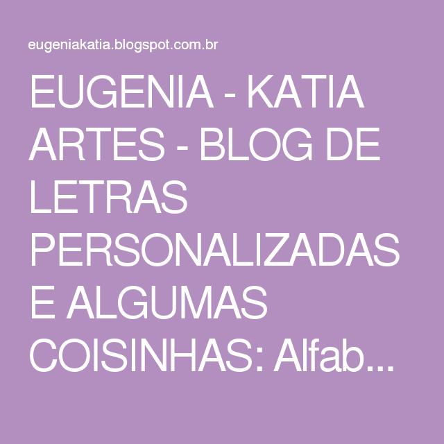 EUGENIA - KATIA ARTES - BLOG DE LETRAS PERSONALIZADAS E ALGUMAS COISINHAS: Alfabeto Galinha Pntadinha