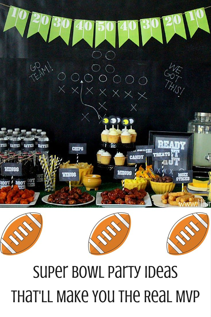 Super Bowl Party Ideas That Will Make You The Real MVP