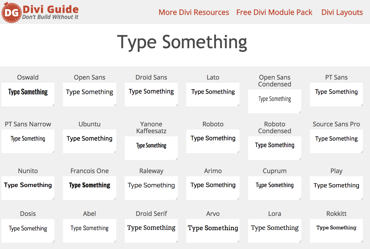 See what your text looks like in all the Divi fonts at the