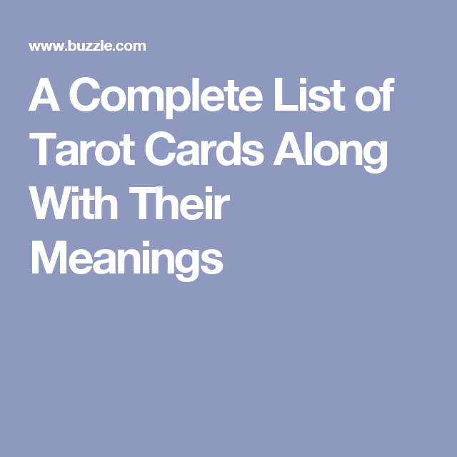 A Complete List of Tarot Cards Along With Their Meanings