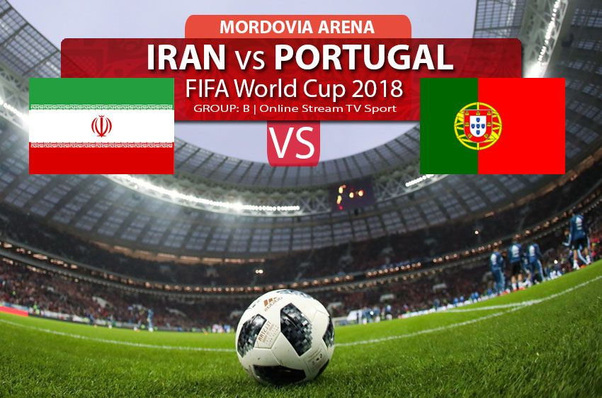 Watch Iran Vs Portugal Online Streaming In Hd Fifa World Cup 2018 Football Soccer Online Streaming World Cup Mordovia