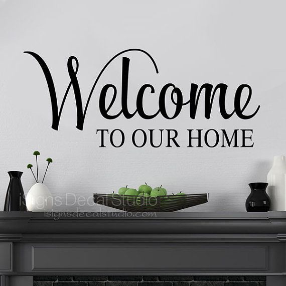 welcome to our home wall decal, welcome wall decals, welcome home
