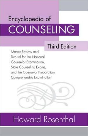 Encyclopedia Of Counseling Master Review And Tutorial For The National Counselor Examination State