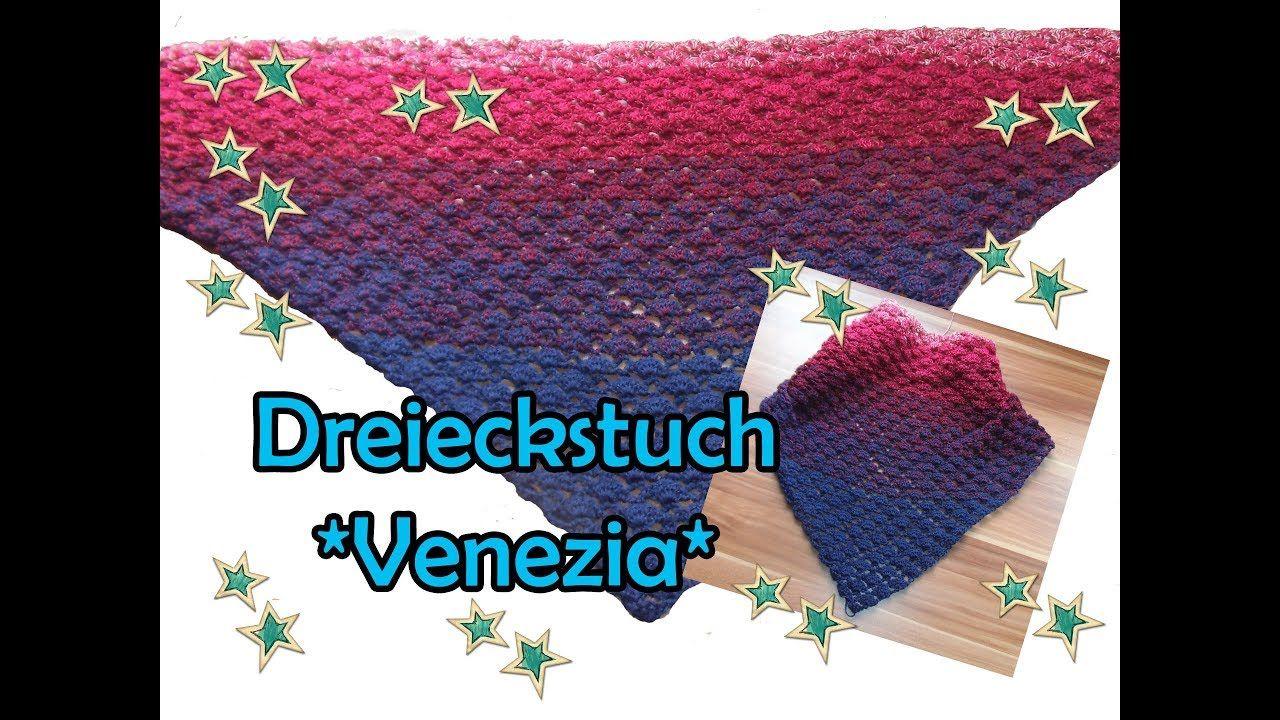 Dreieckstuch Venezia Häkeln Diy Bobbel Häkelanleitung Youtube