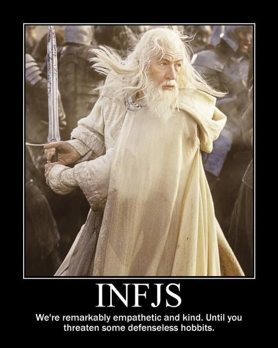 INFJ - We're remarkably empathetic and kind. Unless you ...