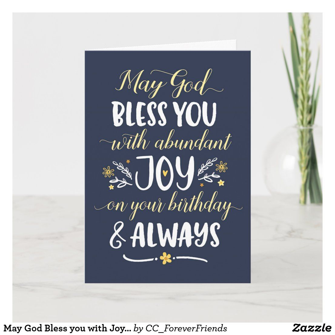 May God Bless you with Joy On your Birthday Card Zazzle