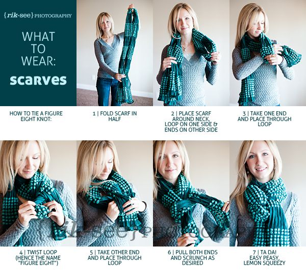 """How to Tie a Scarf,"" from Rik-See Photography.  I've found it doesn't work as well with the thinner scarves I tend to wear, but still useful.  Bring on winter!"