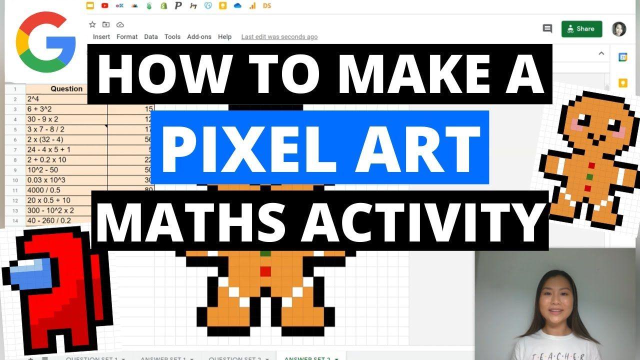 How To Create A Pixel Art Maths Activity Using Google Sheets Among Us Pixel Art Teaching Mathematics Learning Mathematics [ 720 x 1280 Pixel ]