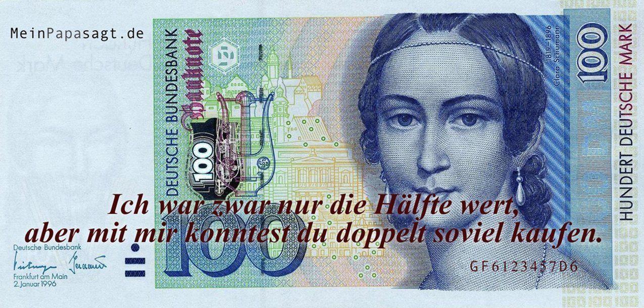 Mein Papa sagt...  Ich war zwar nur die Hälfte wert,aber mit mir konntest du doppelt soviel kaufen. #Zitate #deutsch #quotes      Weisheiten & Zitate TÄGLICH NEU auf www.MeinPapasagt.de