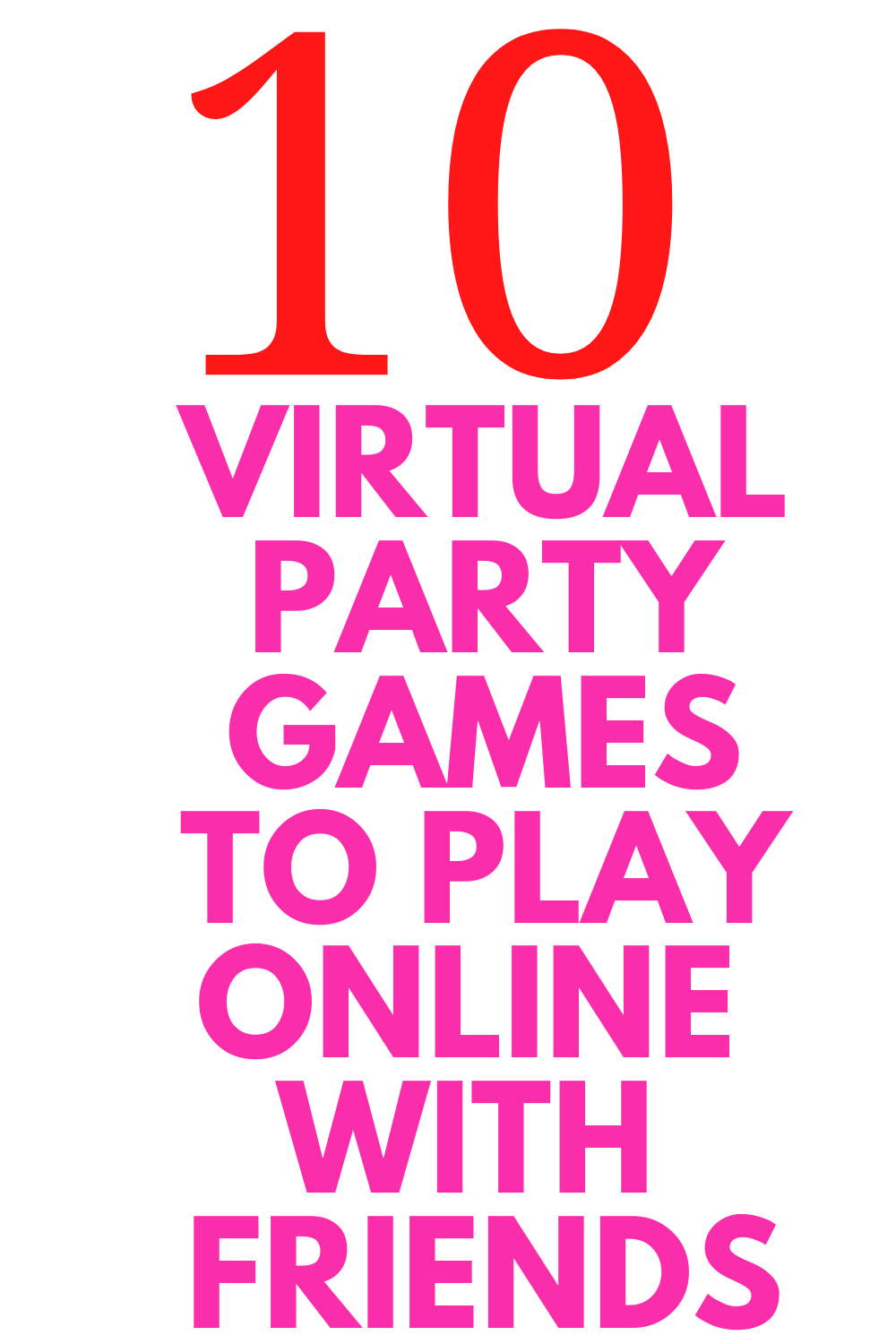 10 Virtual Party Games To Play With Family And Friends Virtual Party Direct Sales Party Games Virtual Family Games