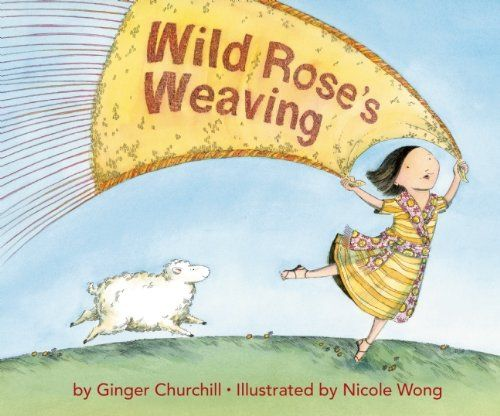 Wild Rose S Weaving By Ginger Churchill With Images Book