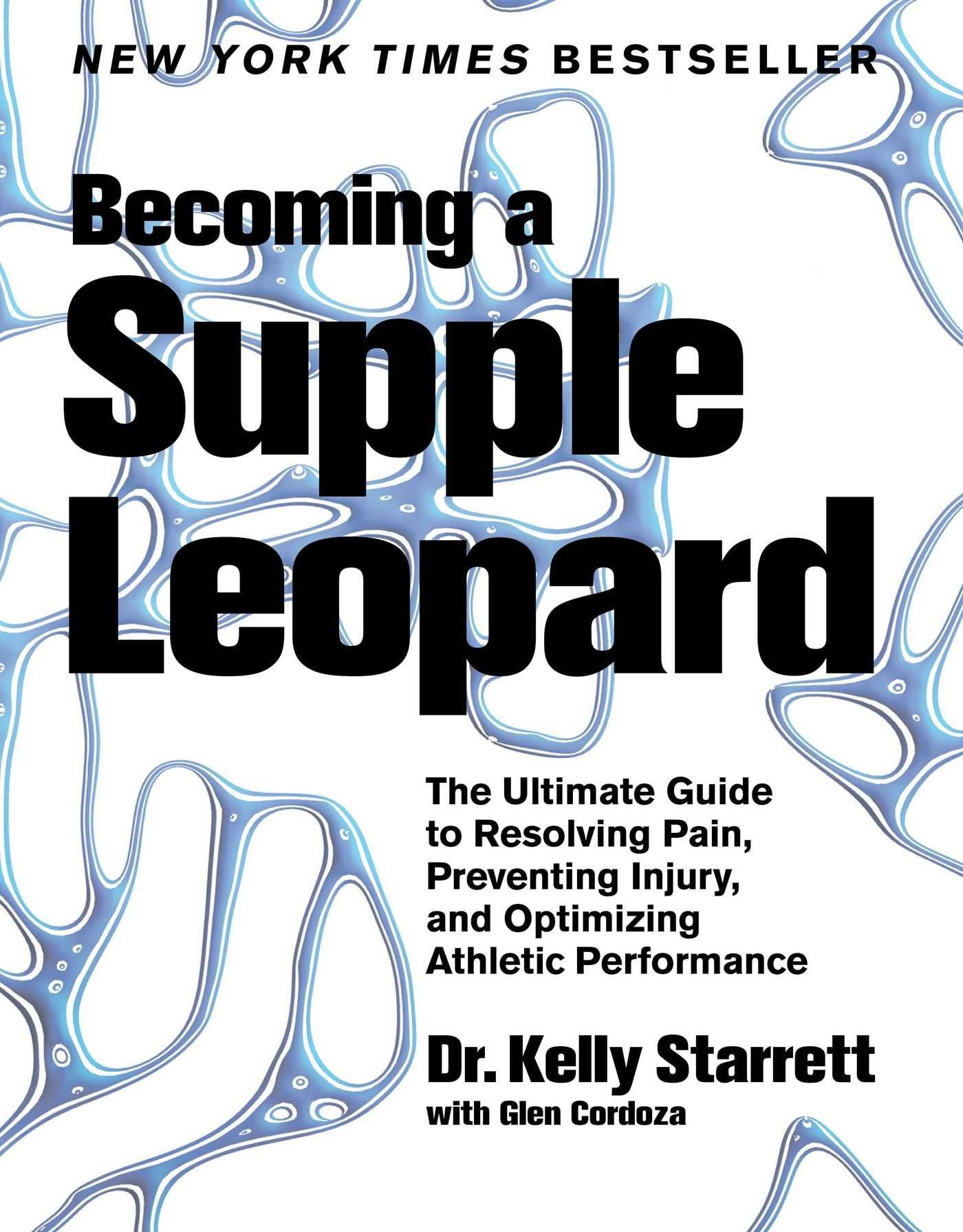 a Supple Leopard by Kelly Starrett (With images