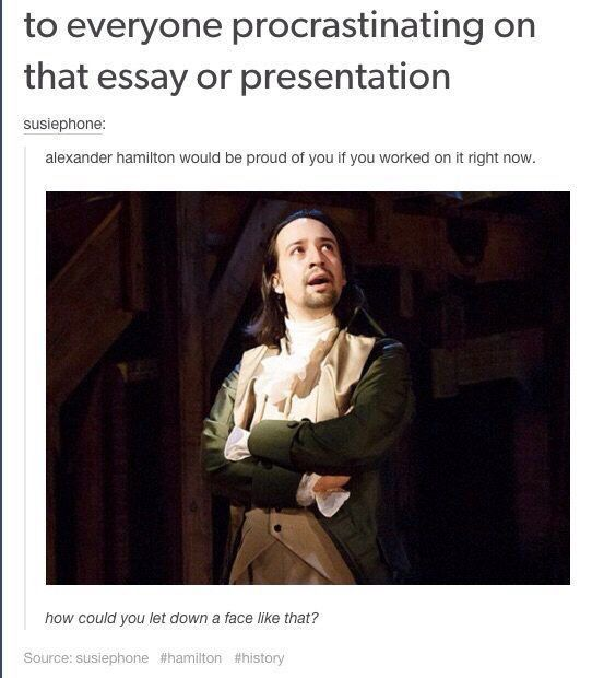 Hamilton This Actually Gives Me More Determination Than I Thought It  Hamilton This Actually Gives Me More Determination Than I Thought It Would Business Plan Writer Las Vegas also Essay On High School Dropouts  A Eassey Writer Company