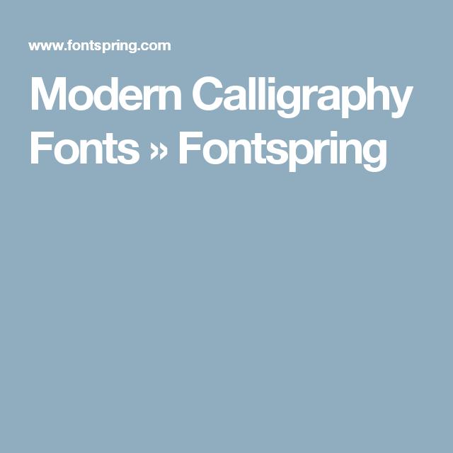 Modern Calligraphy Fonts Fontspring Art Pinterest Modern