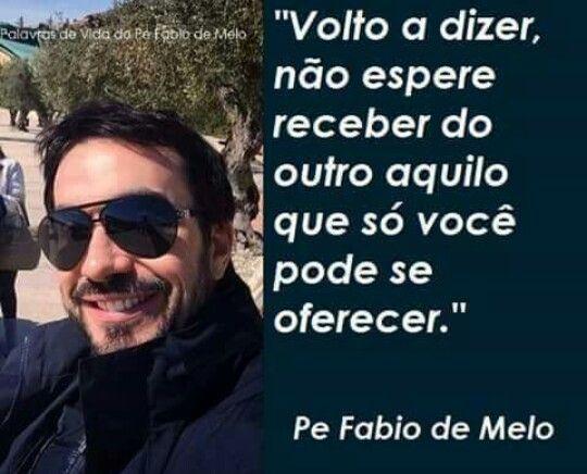 Simplesmente Pe Fábio De Melo Pe Fábio De Melo Faith Quotes
