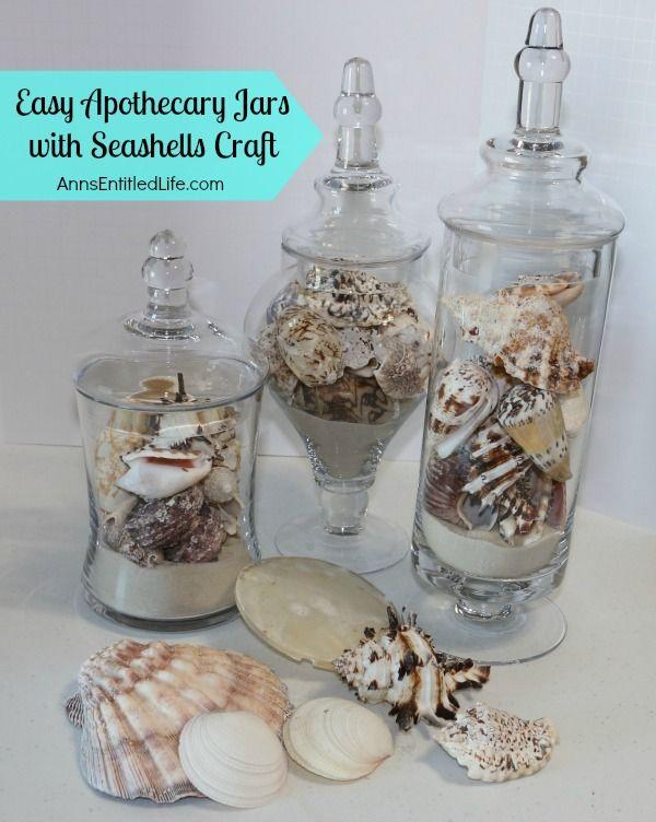 Apothecary Jars with Seashells. Apothecary JarsApothecariesEasy ...