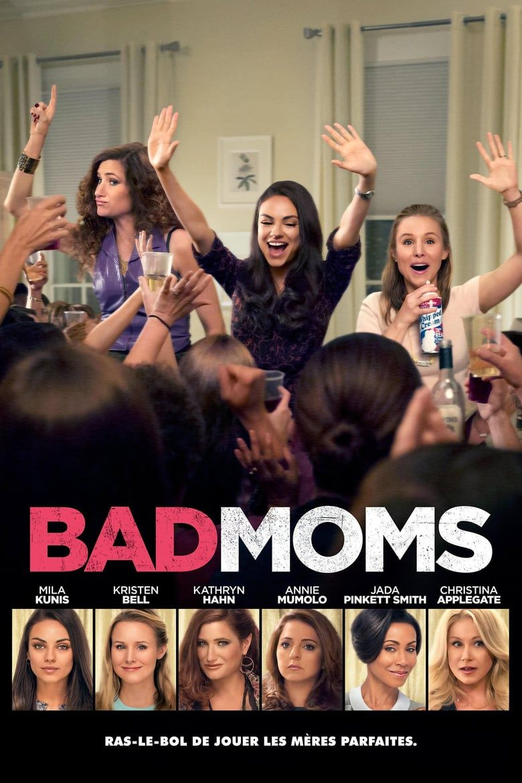 Bad Moms Online Anschauen
