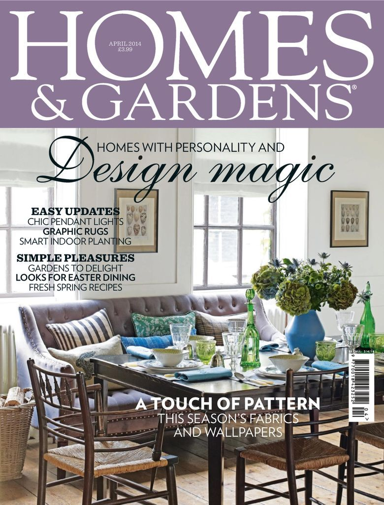 Homes Gardens Back Issue April 2014 Digital In 2020 Home Garden Design Home And Garden Home