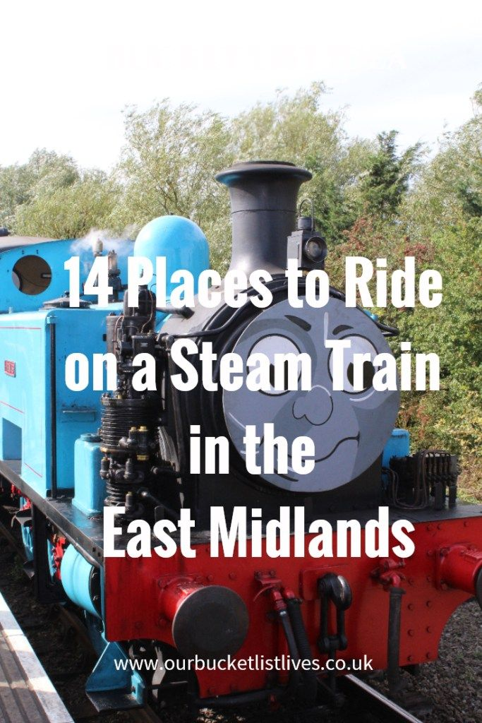 14 great places to ride on a steam train in the East Midlands. Where to ride on a steam train in the east midlands. family day out