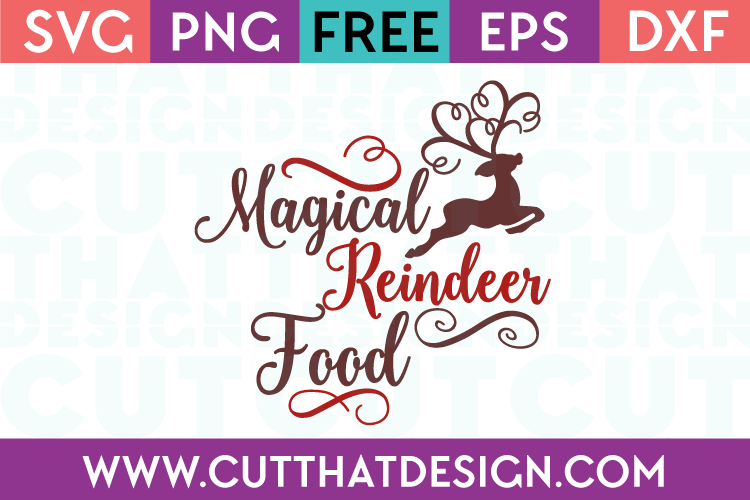 Magical Reindeer Food Phrase Quote Design Free Silhouette Cameo