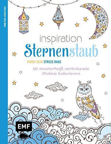Inspiration Sternenstaub Ausmalbuch für Erwachsene : 50 Ausmalmotive ...