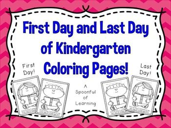 First and Last Day of Kindergarten Coloring Pages ...