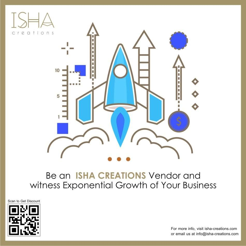 Be an ISHA CREATIONS Vendor and witness Exponential Growth of Your Business For  more info 87e7cadb0