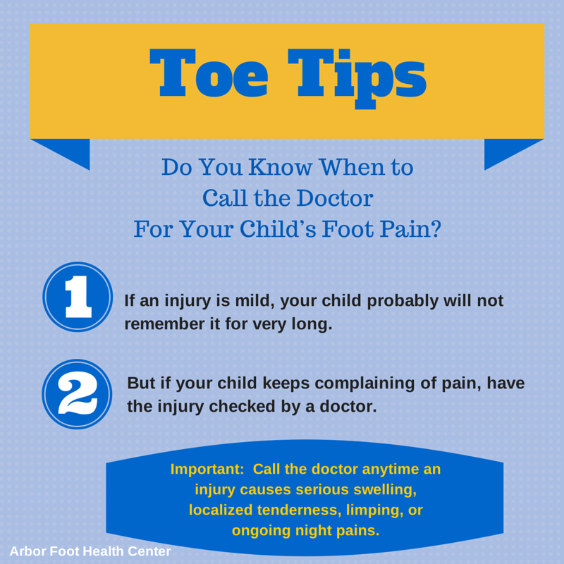 When to call a doctor for your child's foot pain