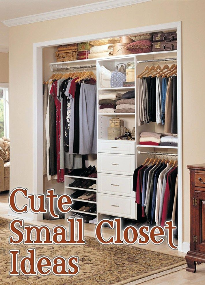 Cute Small Closet Ideas Small Closet Room Closet Small Bedroom Small Closet Design