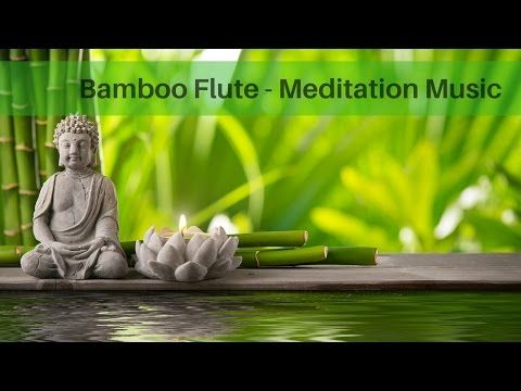 Songs : Yoga Music Meditation Music - Bamboo Flute relaxing music  #Yoga Fitness & Diets : Move it O...