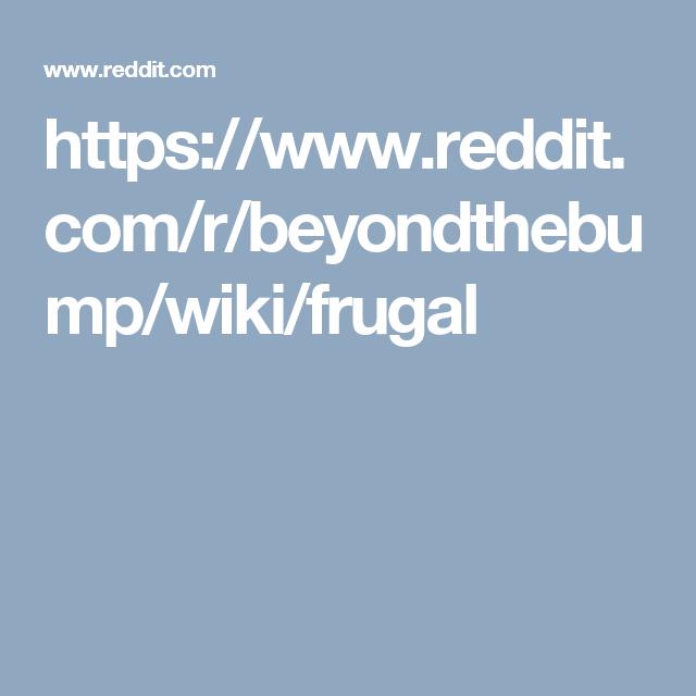 https www reddit com r beyondthebump wiki frugal baby