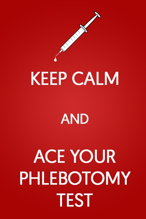 Keep Calm and Ace Your Phlebotomy Certification Exam - Get the help ...