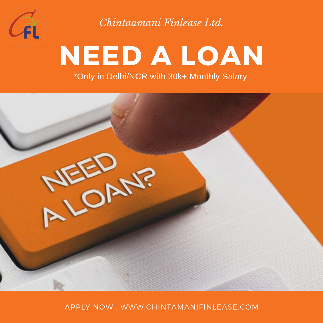 Personal Loan Chintamani Finlease Ltd Personal Loans Personal Loans Online How To Get Money