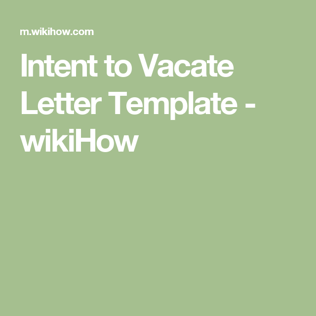 Intent To Vacate Letter Template  Wikihow  Rental Info