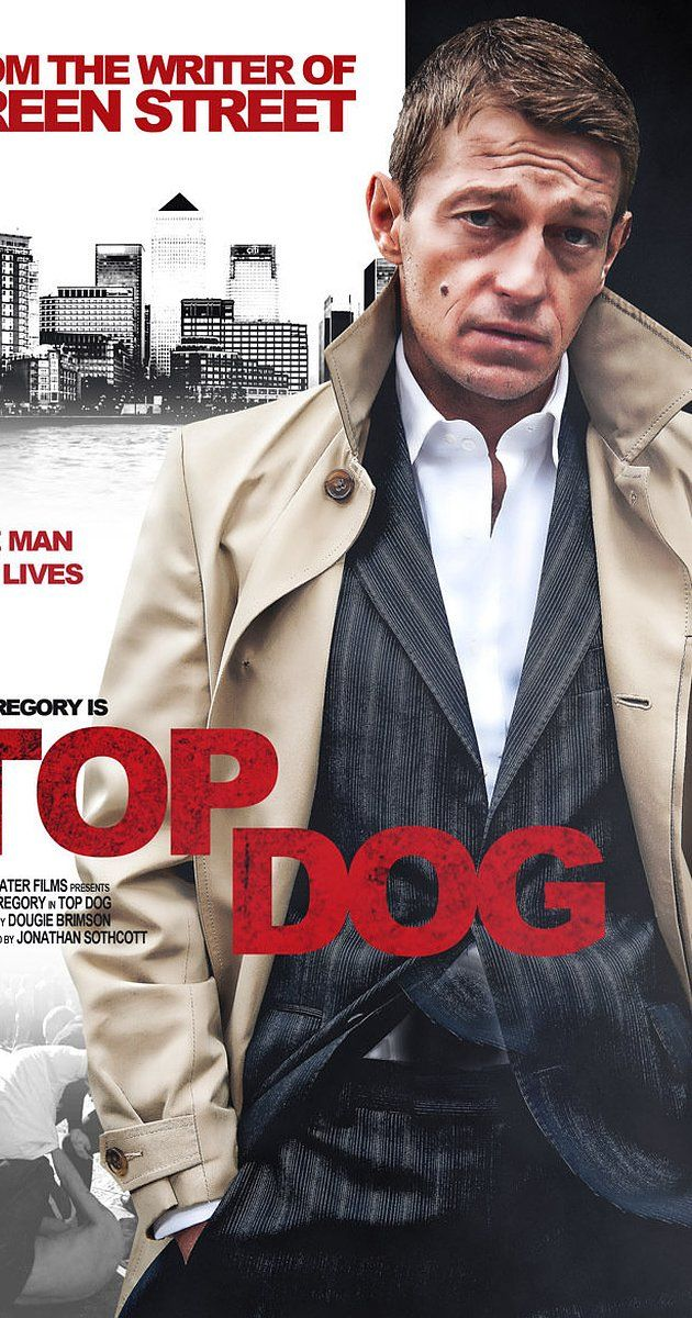 Pictures Photos From Top Dog 2014 Imdb Ok Pinterest