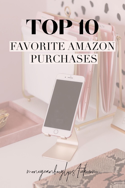 My Top Ten Favorite Amazon Purchases Amazon purchases