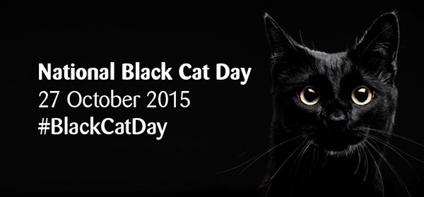 I Did Not Know This Was A Thing But Happy Its In October My Birth Month National Black Cat Day Black Cat Day Black Cat