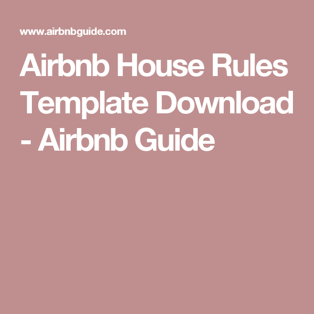 Airbnb House Rules Template Download  Airbnb Guide  Vacation