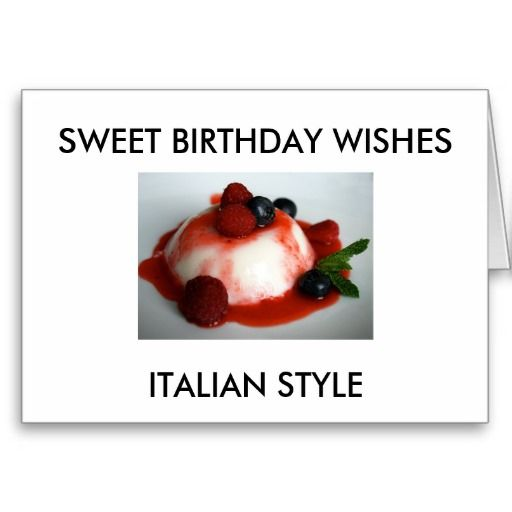 """SWEET BIRTHDAY WISHES ITALIAN STYLE"" CARD Zazzle Com"