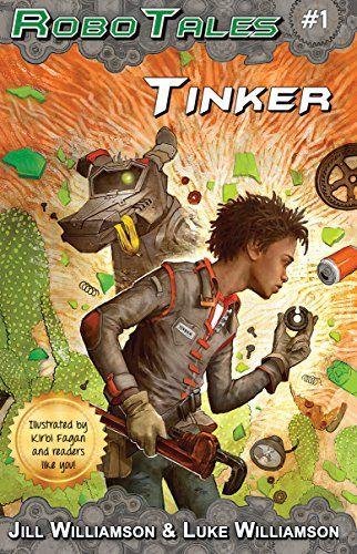 Tinker (RoboTales Book 1) by Jill Williamson http://www.amazon.com/dp/B0152YLCVE/ref=cm_sw_r_pi_dp_u5z.vb1HVJGWW