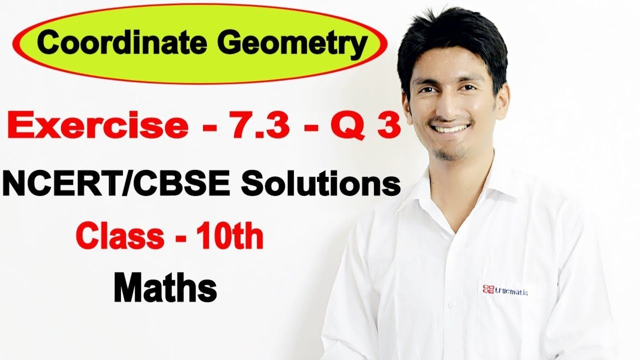 Chapter 7 Exercise 7 3 Q 3 Coordinate Geometry Class 10 Maths Ncert Maths Ncert Solutions This Or That Questions Quadratics [ 720 x 1280 Pixel ]